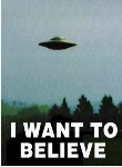 [I Want to Believe poster with flying saucer]